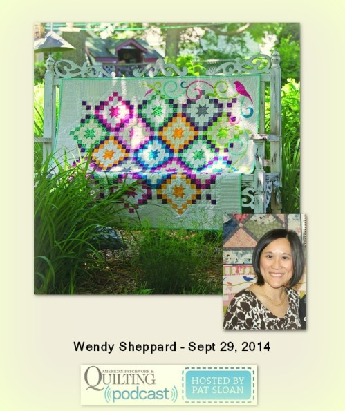 American Patchwork and Quilting Pocast Wendy Sheppard Sept 2014