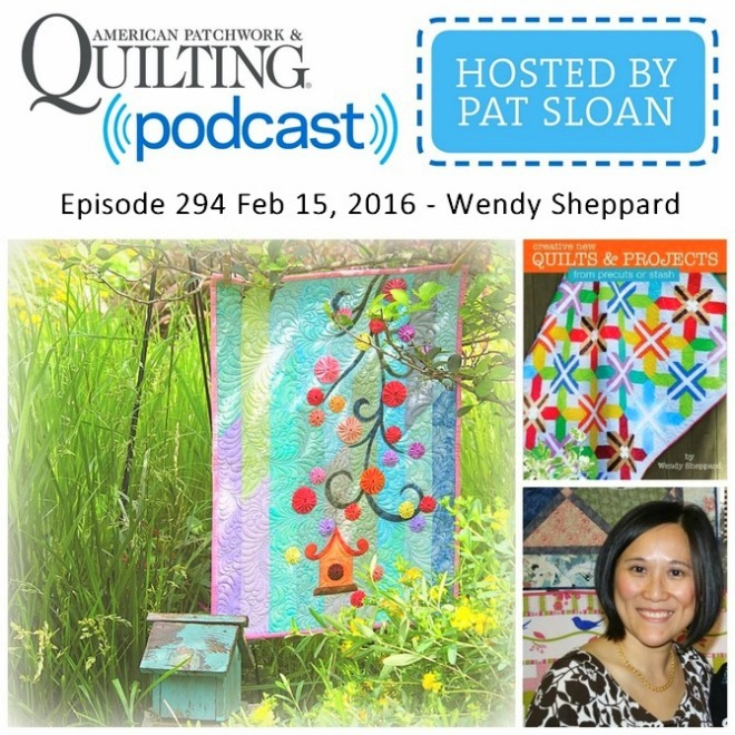 American Patchwork Quilting Pocast episode 294 Wendy Sheppard