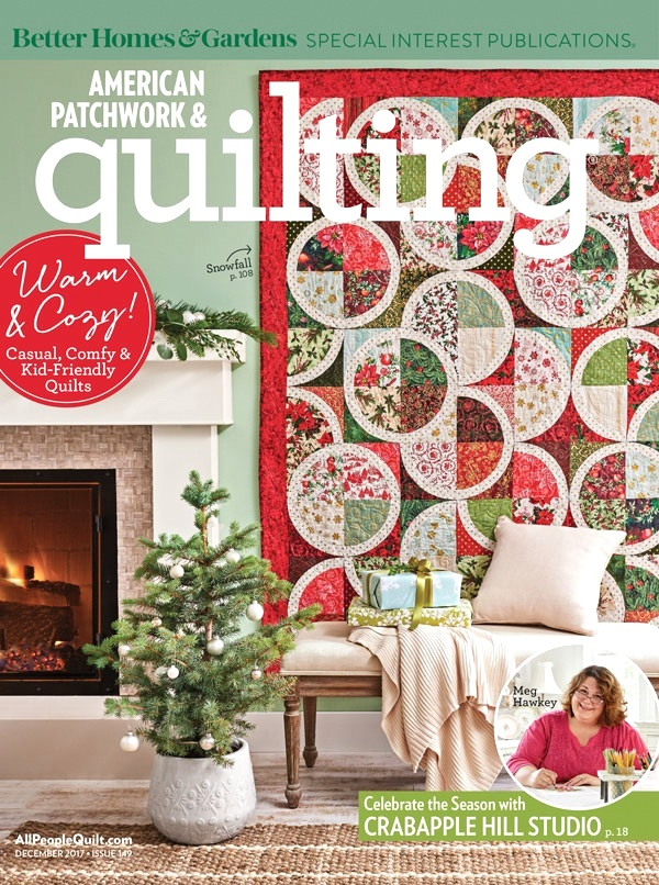 COVER QUILT ALERT:  Snowfall in American Patchwork & Quilting December 2017 & Giveaway Winners